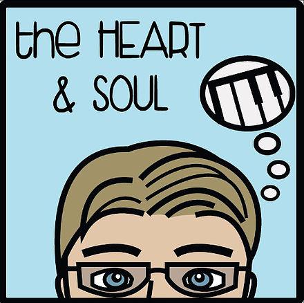 The Heart & Soul
